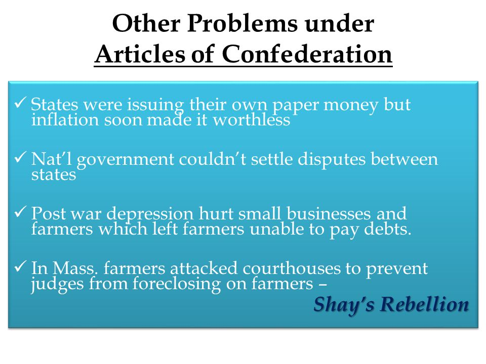 Other Problems under Articles of Confederation