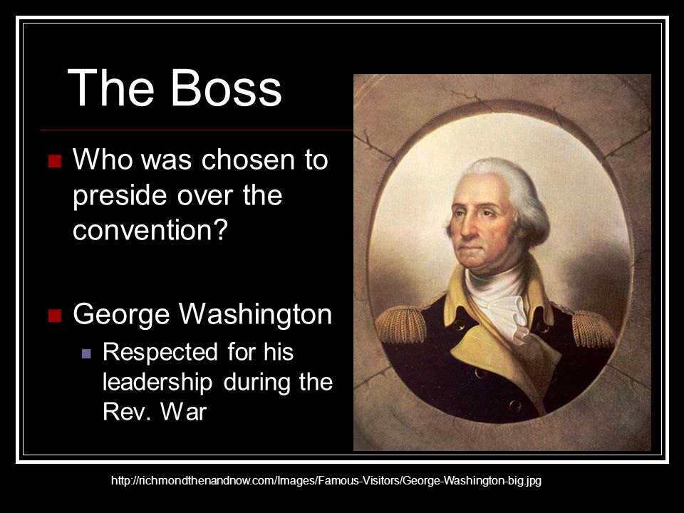 The Boss Who was chosen to preside over the convention