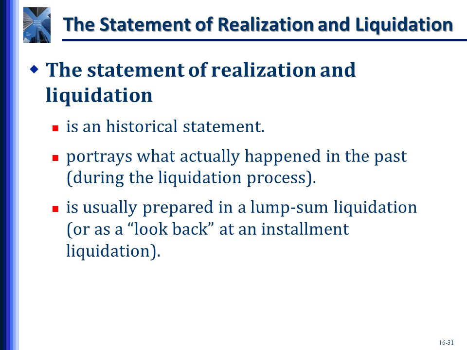 The Statement of Realization and Liquidation