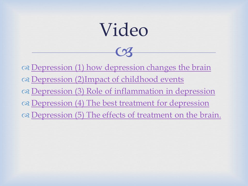 Video Depression (1) how depression changes the brain