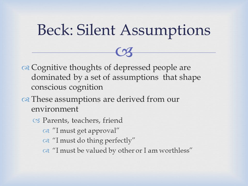 Beck: Silent Assumptions