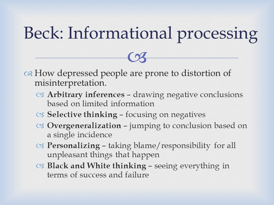 Beck: Informational processing