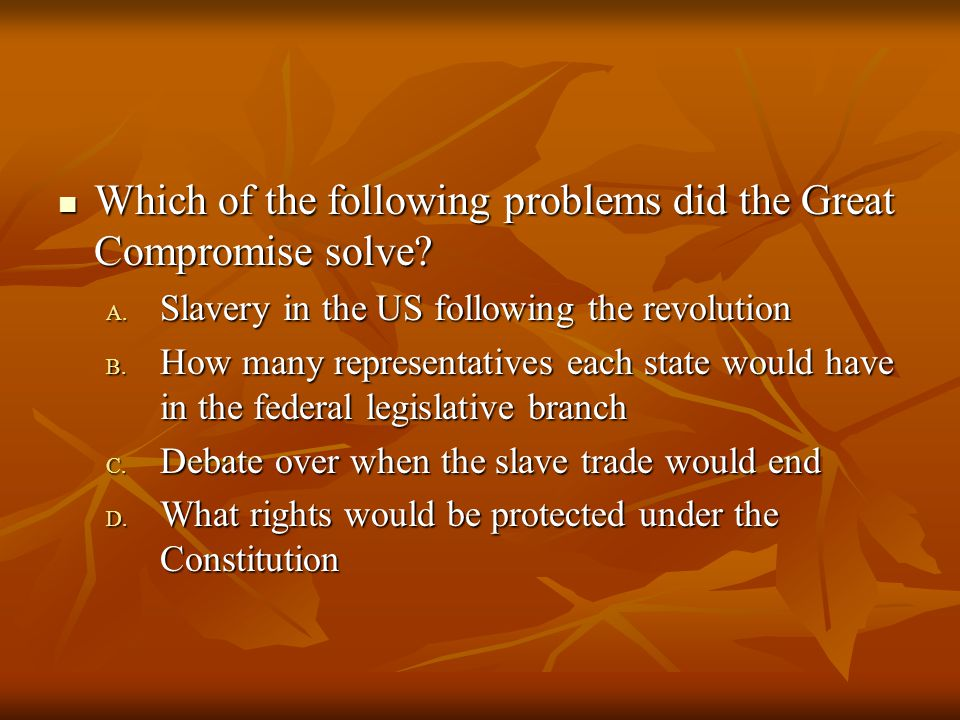Which of the following problems did the Great Compromise solve