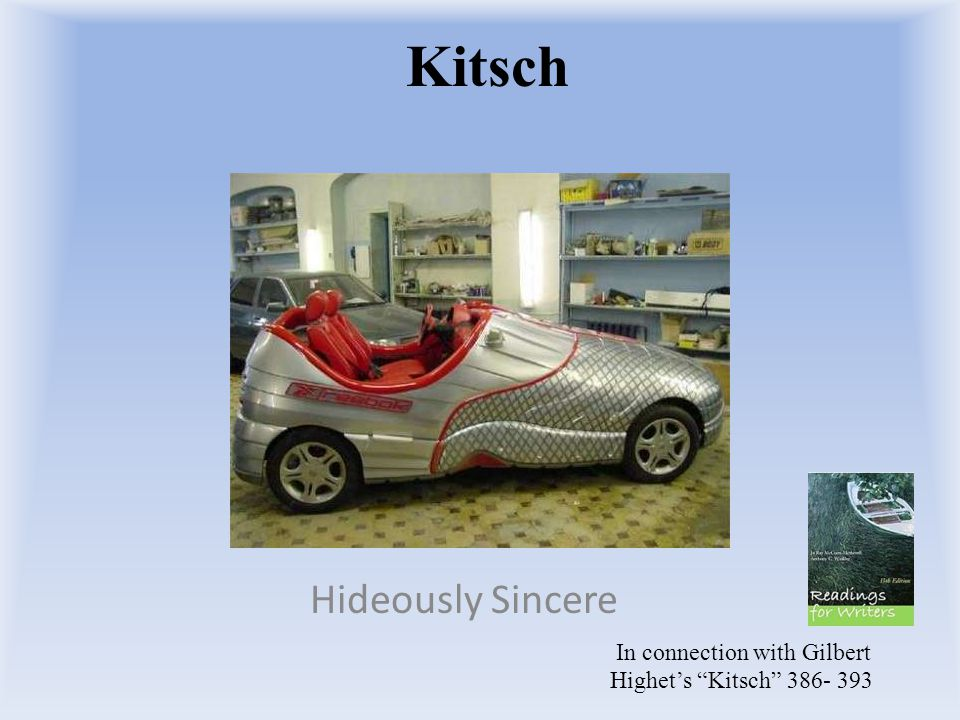 Kitsch Hideously Sincere