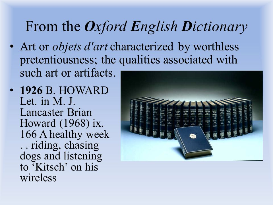 From the Oxford English Dictionary