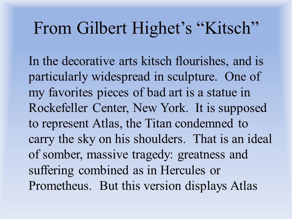From Gilbert Highet's Kitsch