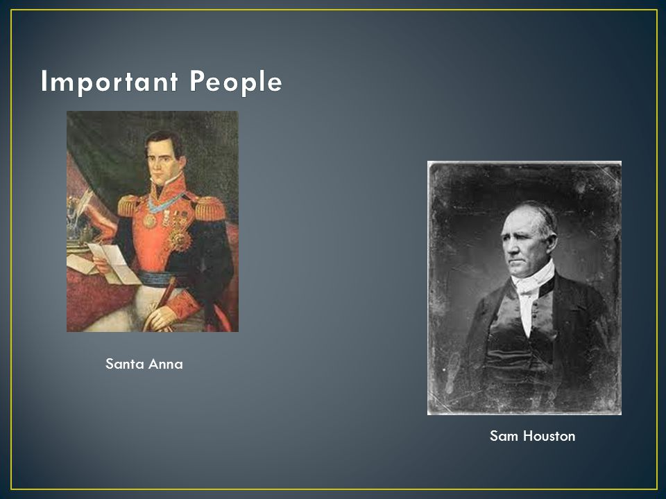 Important People Santa Anna Sam Houston