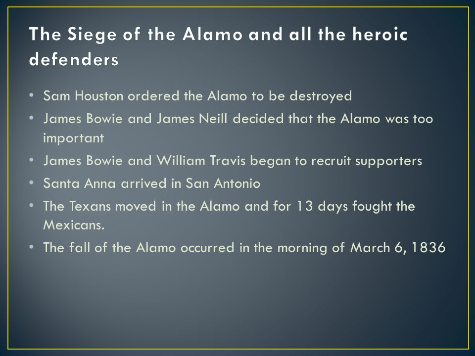 The Siege of the Alamo and all the heroic defenders