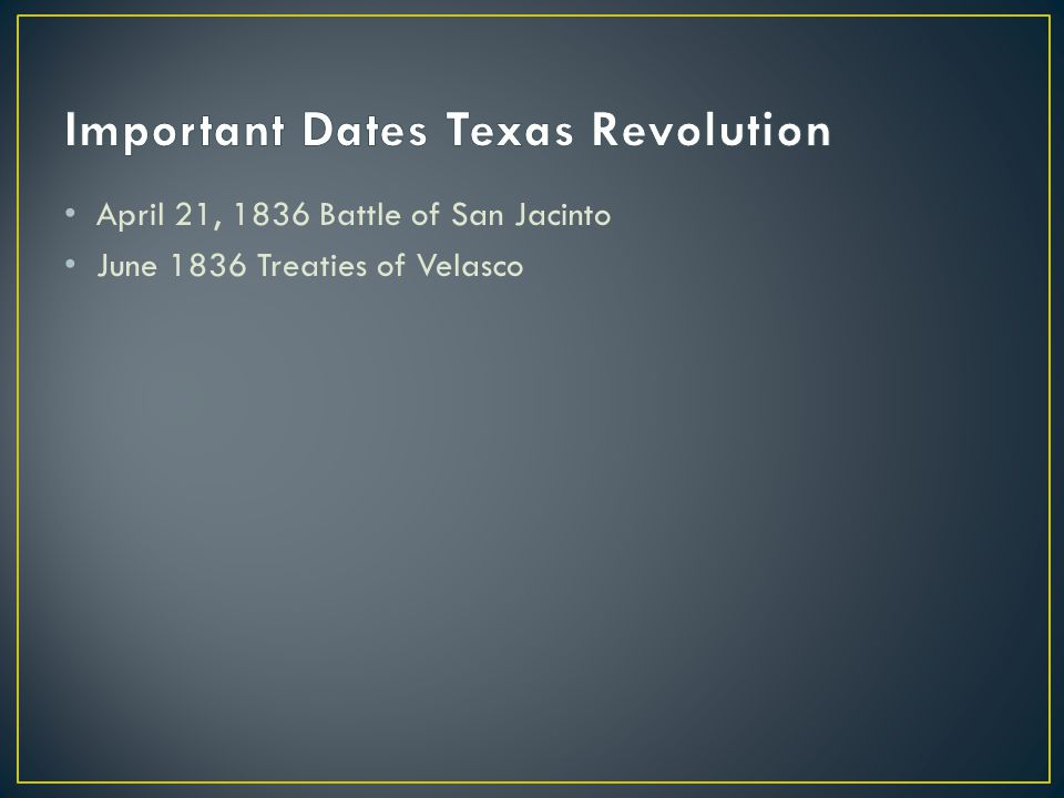 Important Dates Texas Revolution