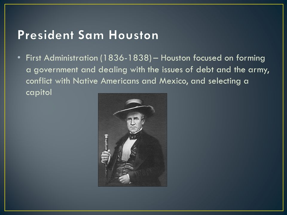 President Sam Houston