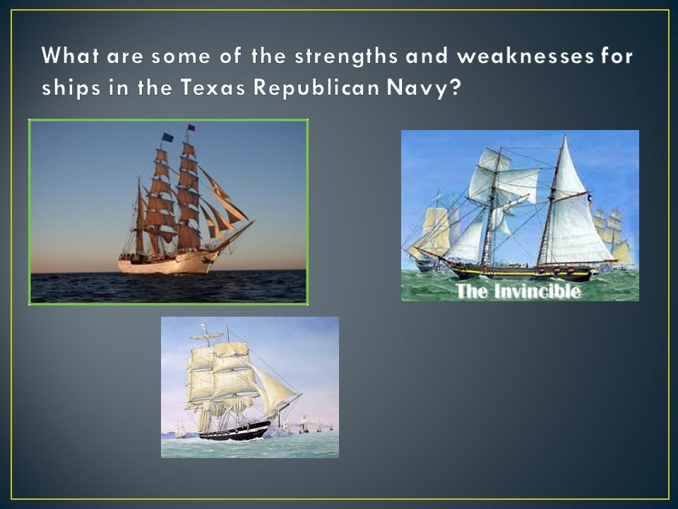 What are some of the strengths and weaknesses for ships in the Texas Republican Navy