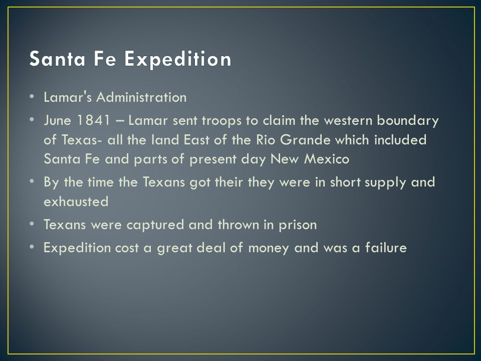 Santa Fe Expedition Lamar s Administration