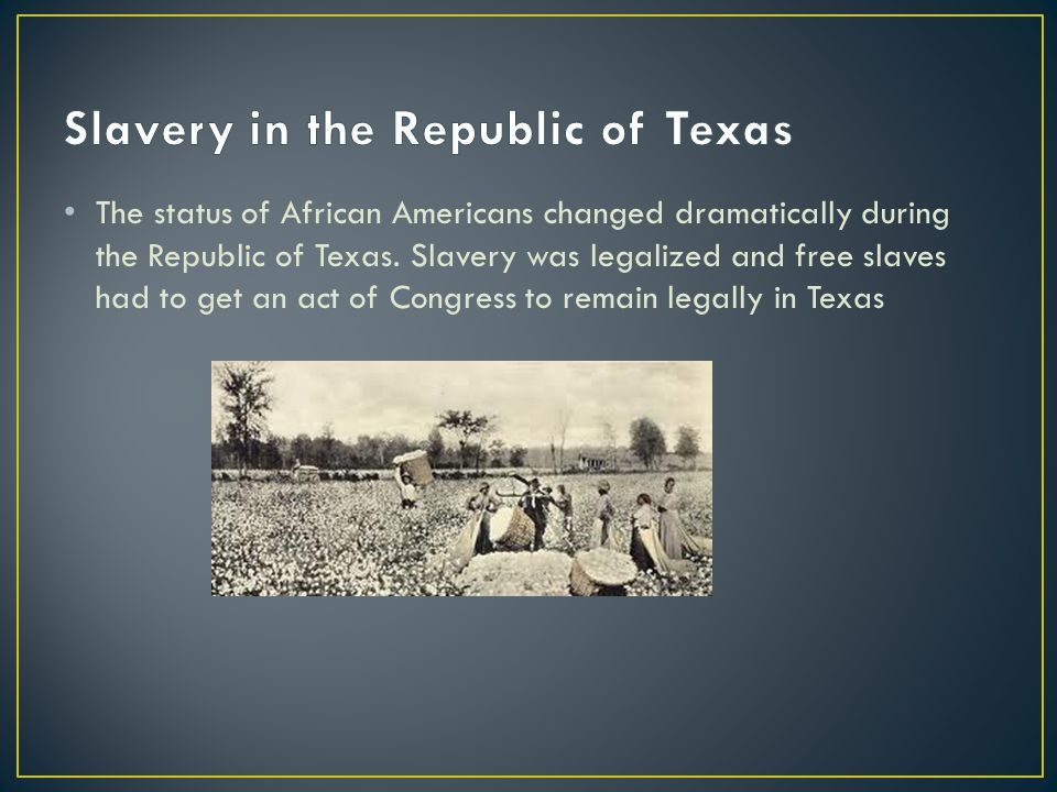 Slavery in the Republic of Texas