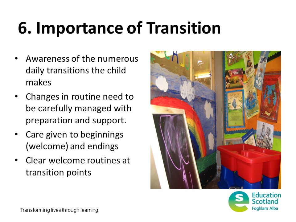6. Importance of Transition