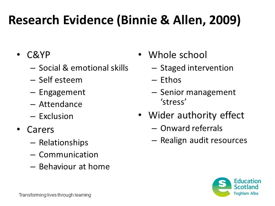 Research Evidence (Binnie & Allen, 2009)