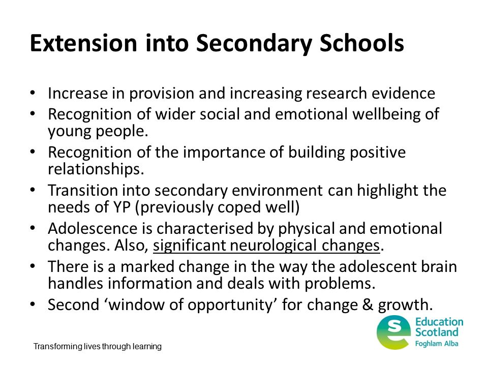 Extension into Secondary Schools
