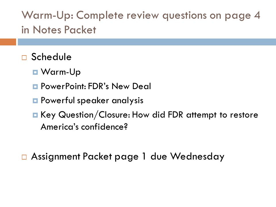 Warm-Up: Complete review questions on page 4 in Notes Packet