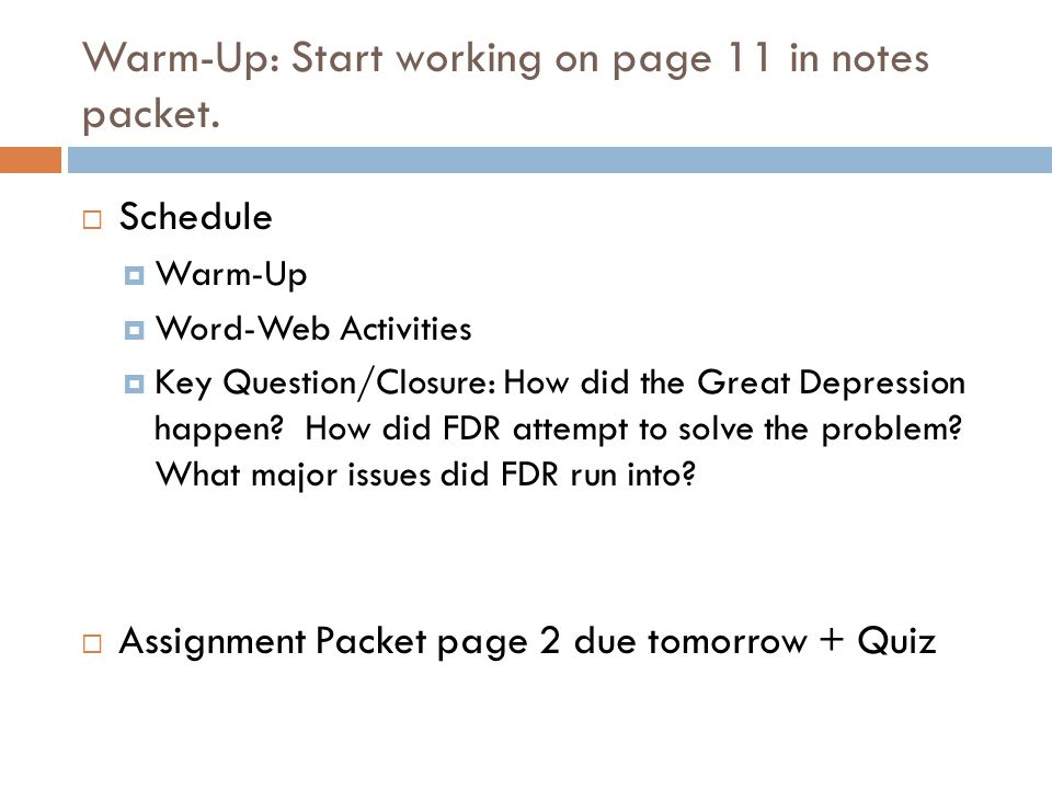 Warm-Up: Start working on page 11 in notes packet.