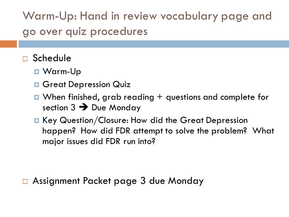 Warm-Up: Hand in review vocabulary page and go over quiz procedures