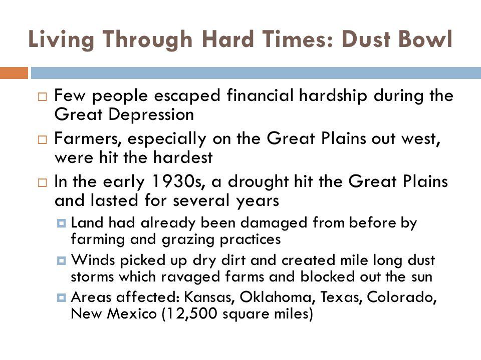 Living Through Hard Times: Dust Bowl