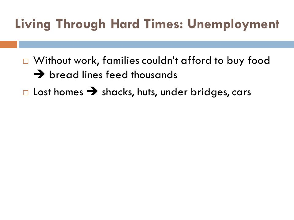 Living Through Hard Times: Unemployment