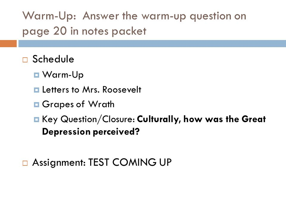 Warm-Up: Answer the warm-up question on page 20 in notes packet