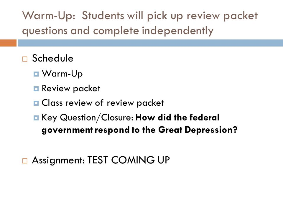 Warm-Up: Students will pick up review packet questions and complete independently