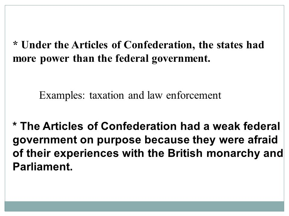 what strengths managed this federal government federal possess under a content pieces about confederation