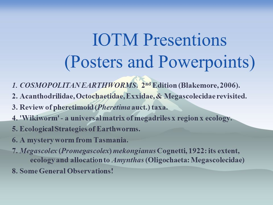 IOTM Presentions (Posters and Powerpoints)