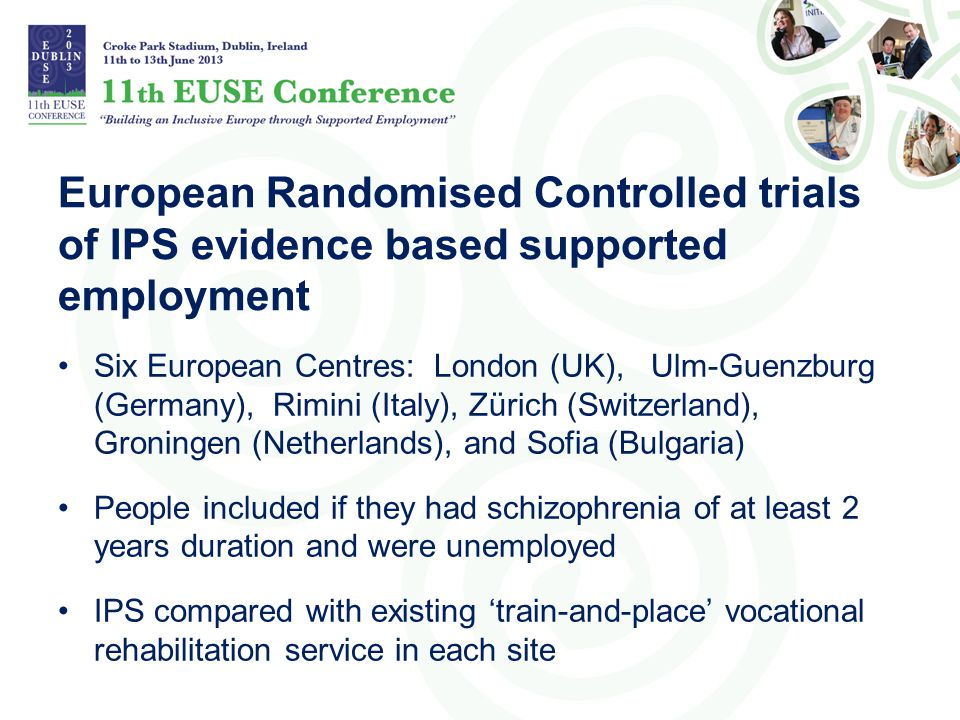 European Randomised Controlled trials of IPS evidence based supported employment
