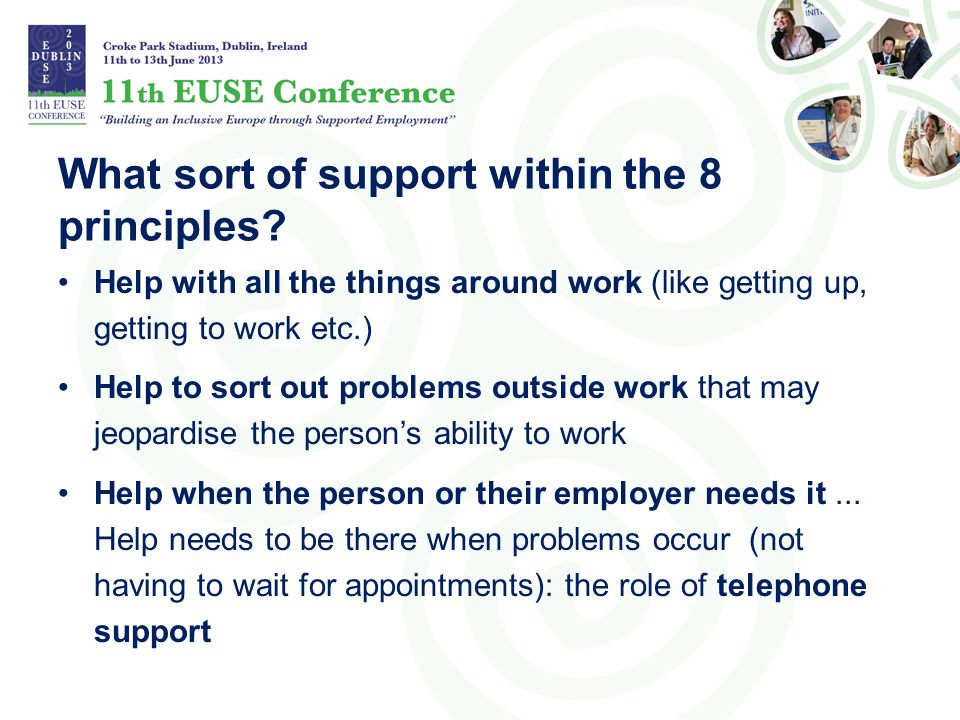 What sort of support within the 8 principles