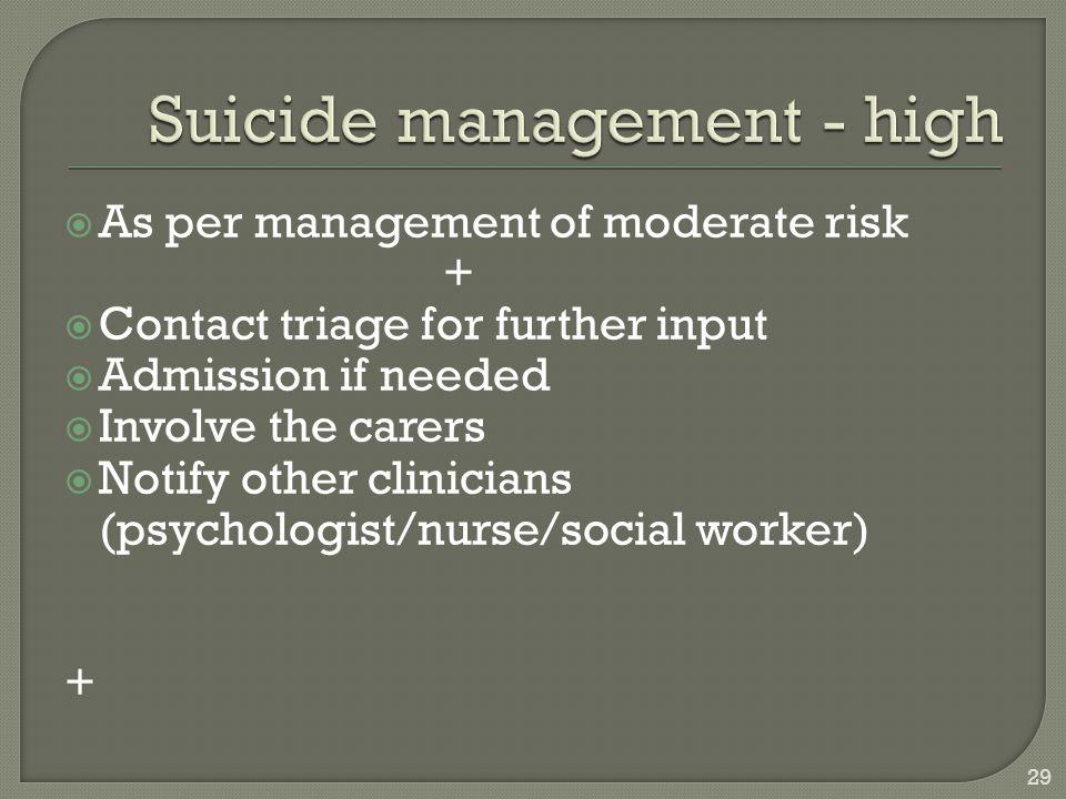 Suicide management - high