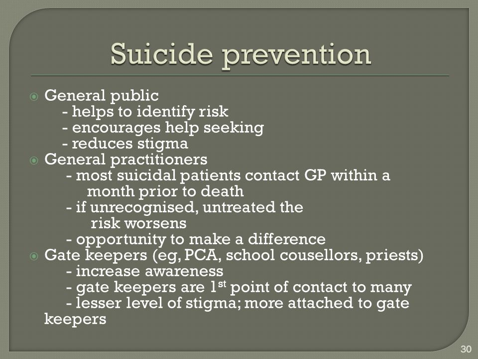 Suicide prevention General public - helps to identify risk