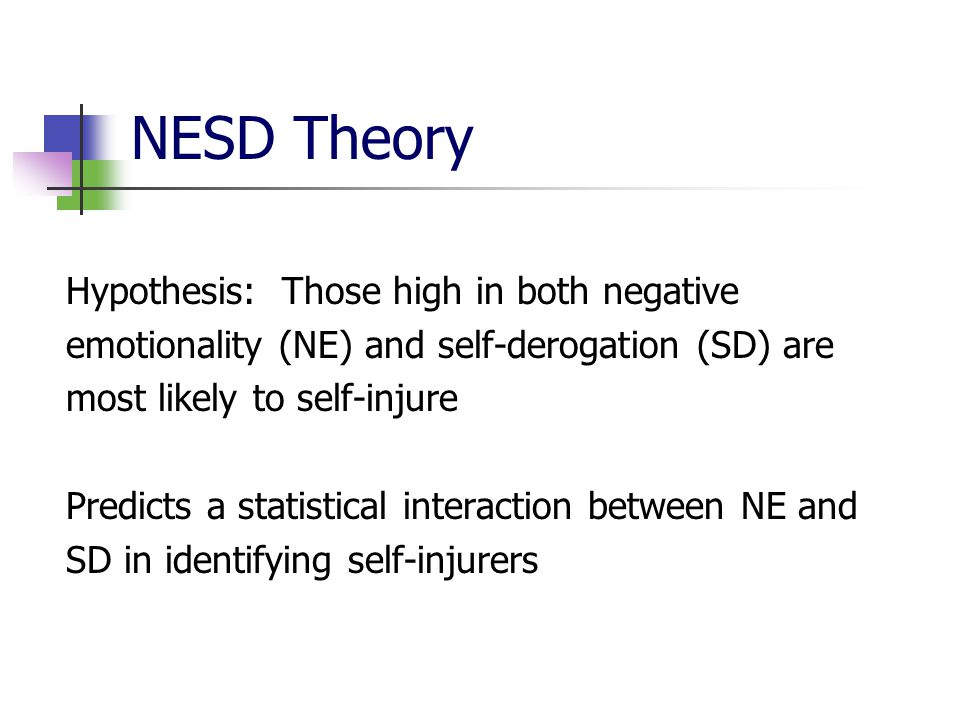 NESD Theory Hypothesis: Those high in both negative