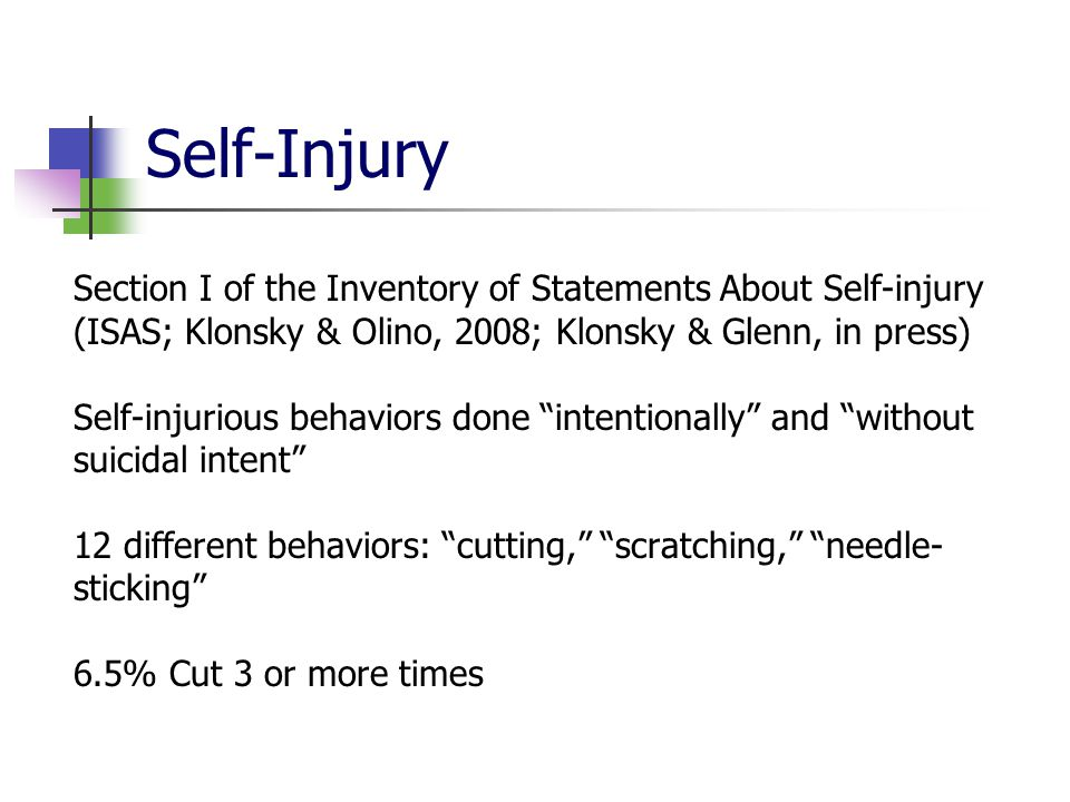 Self-Injury Section I of the Inventory of Statements About Self-injury