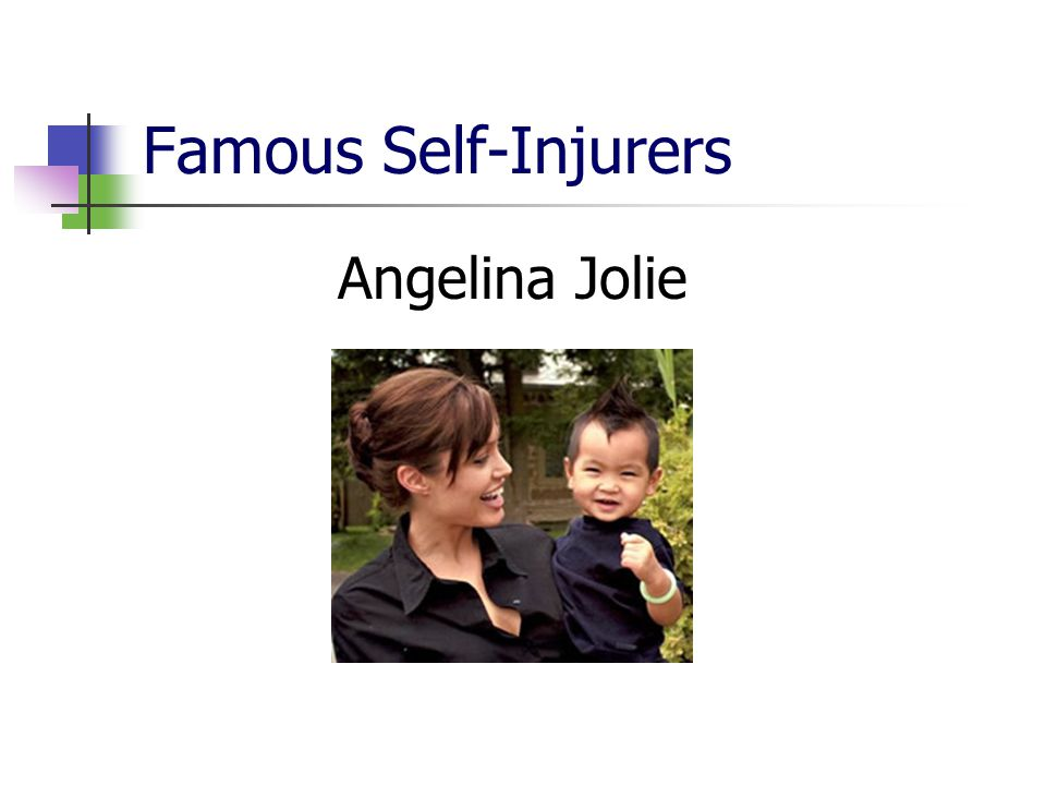 Famous Self-Injurers Angelina Jolie