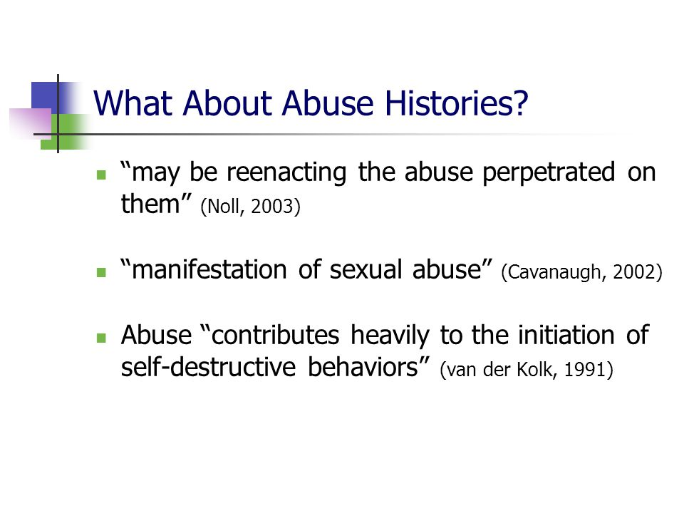 What About Abuse Histories
