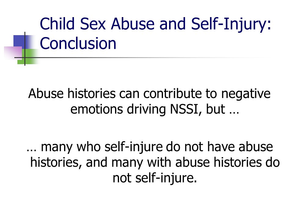 Child Sex Abuse and Self-Injury: Conclusion