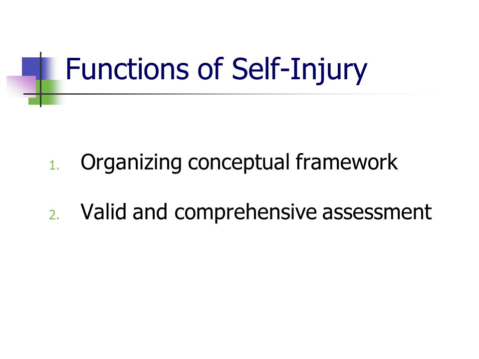 Functions of Self-Injury