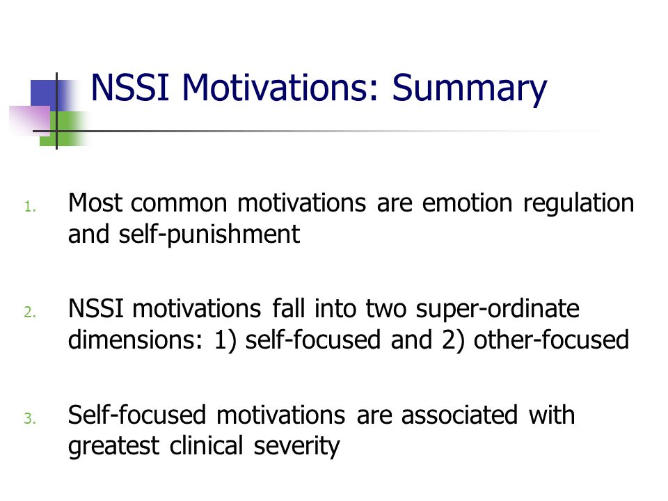 NSSI Motivations: Summary