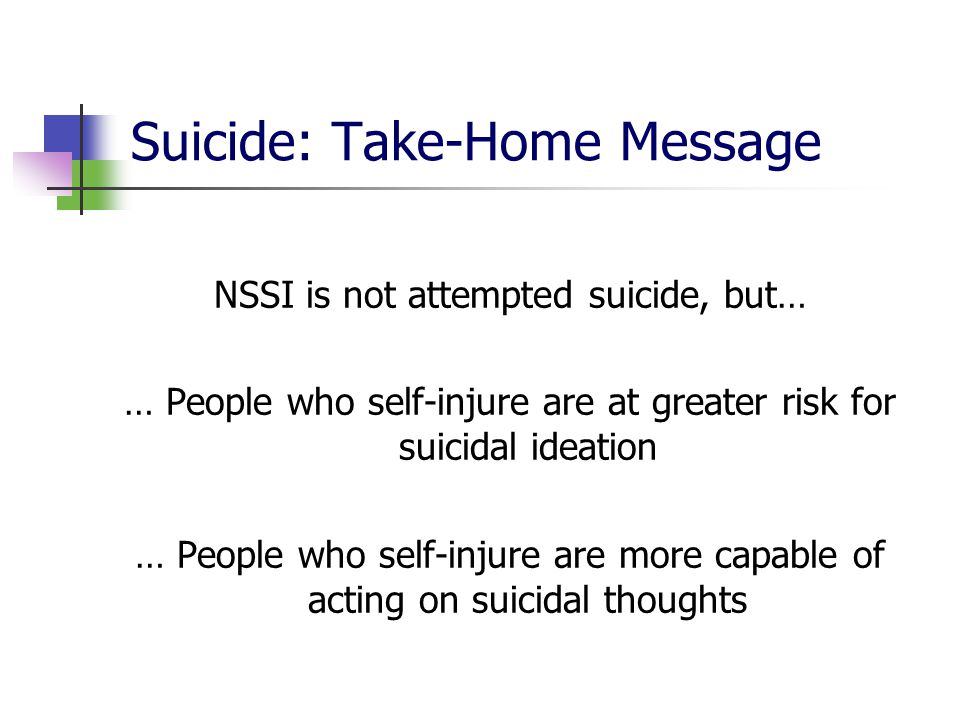 Suicide: Take-Home Message