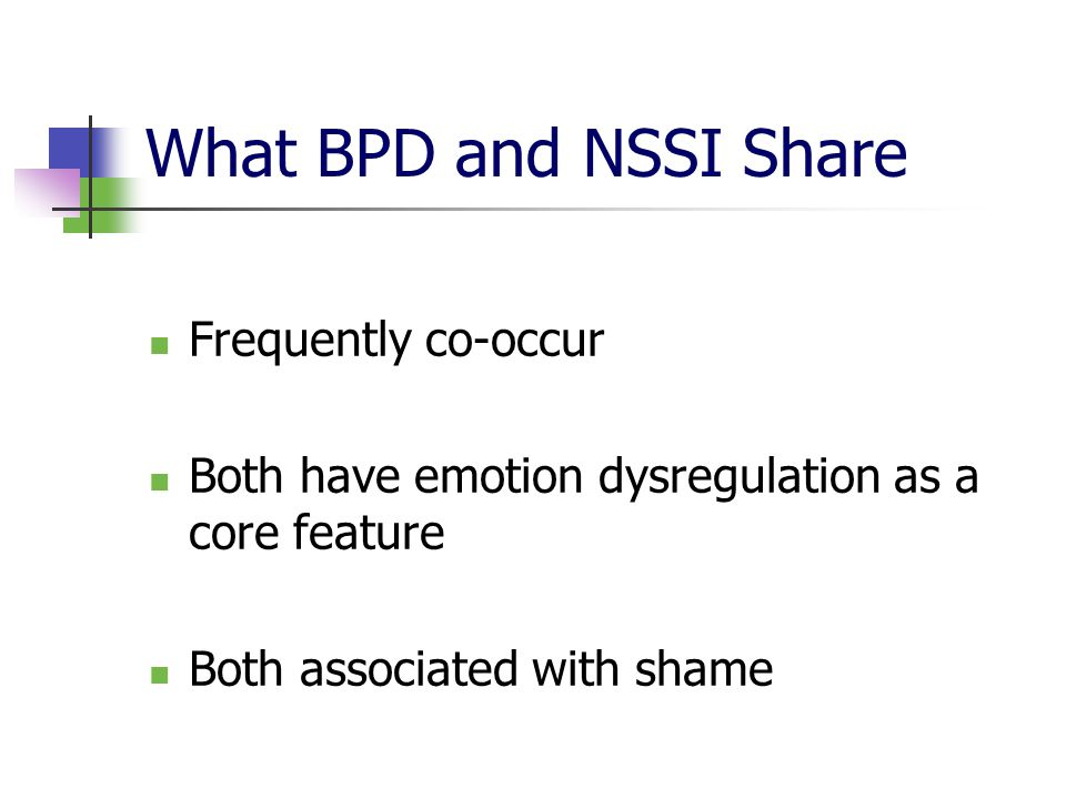 What BPD and NSSI Share Frequently co-occur