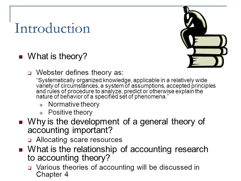 Introduction What is theory