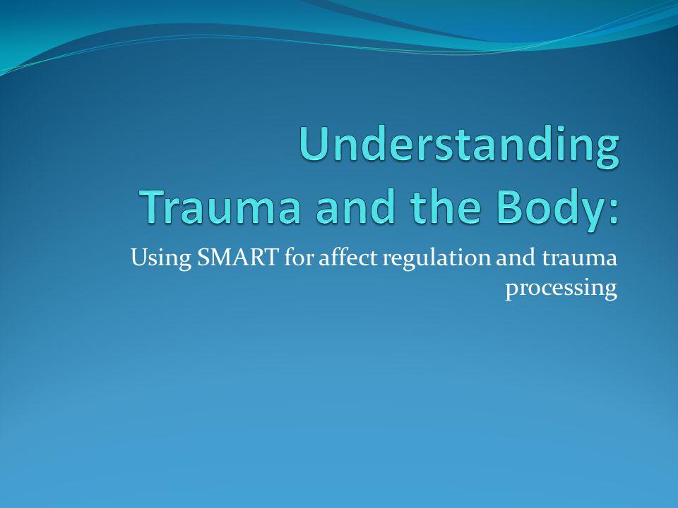 Understanding Trauma and the Body: