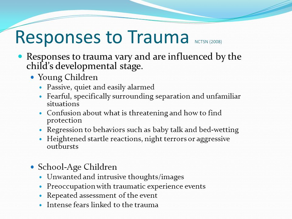 Responses to Trauma NCTSN (2008)