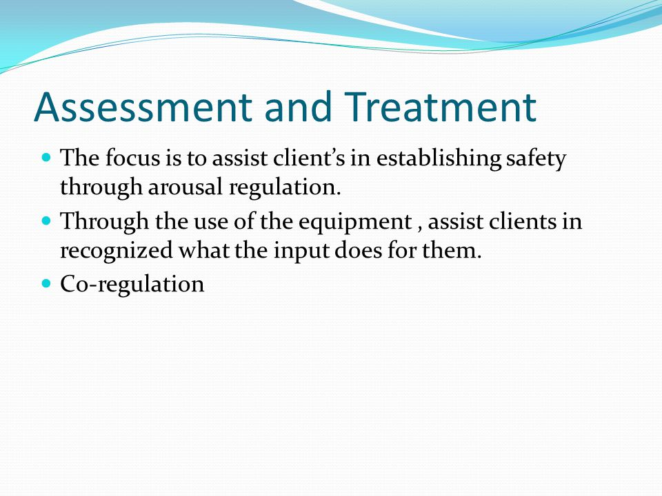 Assessment and Treatment