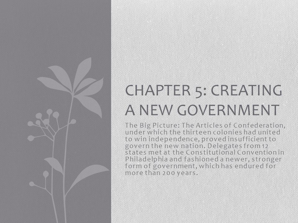 Chapter 5: Creating A New Government