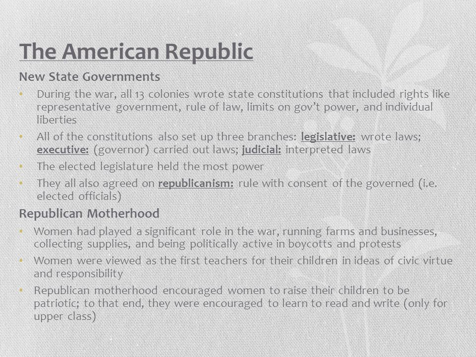 The American Republic New State Governments Republican Motherhood