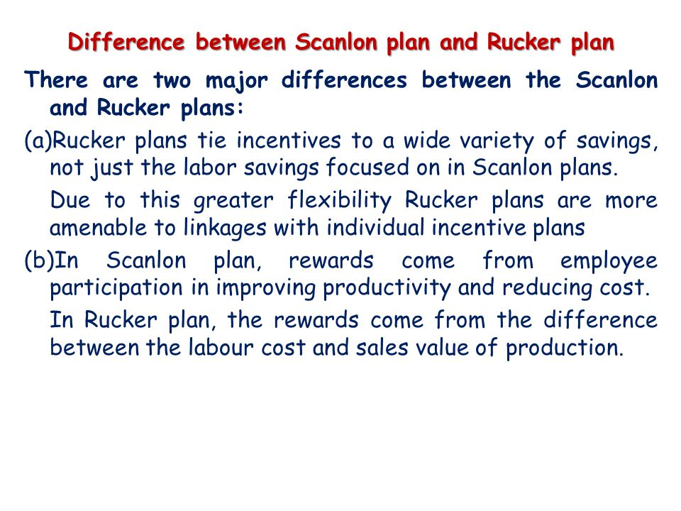 Difference between Scanlon plan and Rucker plan