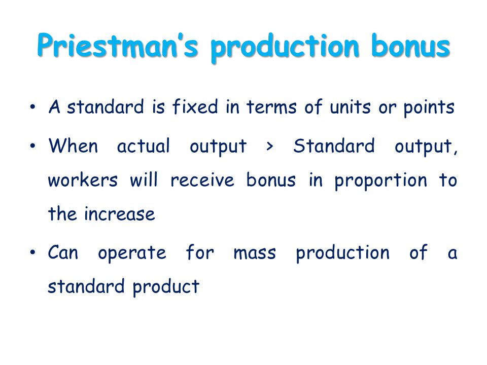 Priestman's production bonus
